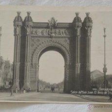 Postales: POSTAL ARCO TRIUNFO BARCELONA. Lote 48595505