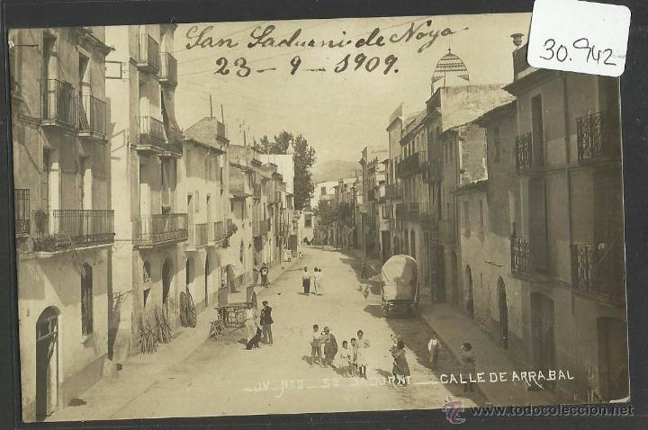SANT SADURNI - JV 2 - CALLE DE ARRABAL - FOTOGRAFICA .- (30942) (Postales - España - Cataluña Antigua (hasta 1939))