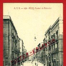 Postales: POSTAL REUS, TARRAGONA, ARRABAL DE ROBUSTER, ATV-429, P98177. Lote 48872379
