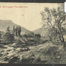 Postales: FIGARO - RIU CONGOST I PONT BEAMONTE - THOMAS - (31544). Lote 48923946