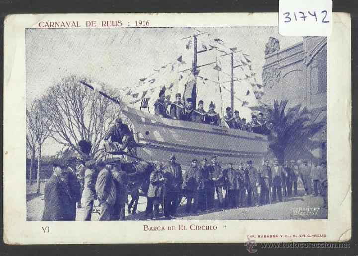 REUS - CARNAVAL AÑO 1916 - BARCA DEL CIRCULO - TIP· RABASSA - (31742) (Postales - España - Cataluña Antigua (hasta 1939))