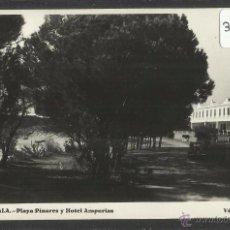 Postales: LA ESCALA - PLAYA PINARES Y HOTEL AMPURIAS - FOTOGRAFICA VDA· ESQUIROL - (31988). Lote 49108056