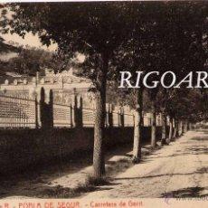 Postales: POBLA DE SEGUR (LÉRIDA).- CARRETERA DE GERRI. Lote 49120086