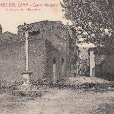 Postales: POSTAL LES BORGES DEL CAMP (TARRAGONA) CARRER HOSPITAL EDITA ROISIN NUM.6. Lote 49258774