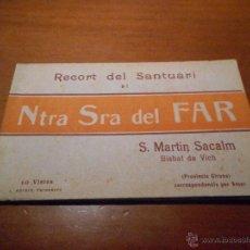 Postales: UNICO Y PERFECTO BLOC POSTAL SRA DEL FAR S. MARTIN SACALM SANTUARI. Lote 49489572