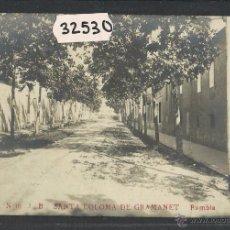 Postales: SANTA COLOMA DE GRAMANET - JB 16 - RAMBLA - FOTOGRAFICA - (32530). Lote 49580871