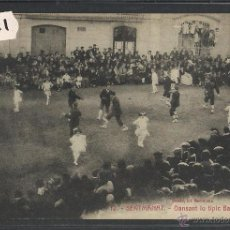 Postales: SENTMANAT - 12 - TIPIC BALL DE GITANAS - ROISIS - (32531). Lote 49580882
