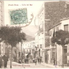 Postales: PORT-BOU CALLE DEL MAR 1912. Lote 32845653