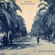 Postales: SITGES PASEO DR. ROBERT ESCRITA CIRCULADA SELLO FOTOTIPIA THOMAS . Lote 49729117