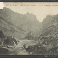 Postales: POBLA DE SEGUR - 16 - S.G.M. - PAS DE COLLEGATS · DESFILADERO - THOMAS - (33113). Lote 50092300