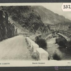 Postales: RIBERA DE CARDOS - PUENTE ROMANO - FOTOGRAFICA HOTEL MODERNO - (33240). Lote 50127729