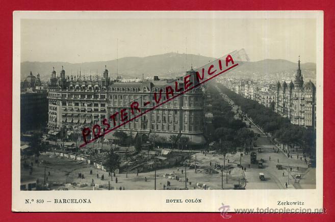 POSTAL BARCELONA, HOTEL COLON, P99605 (Postales - España - Cataluña Antigua (hasta 1939))