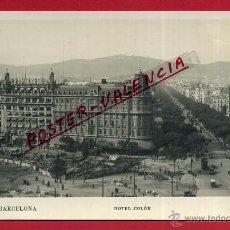 Postales: POSTAL BARCELONA, HOTEL COLON, P99605. Lote 50186819