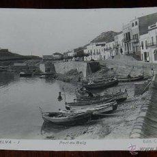 Postales: FOTO POSTAL DE PORT DE LA SELVA (GIRONA) PORT DE REIG, EDIT. COF. PESCADORES, FOTOS MELI, 7, SIN CIR. Lote 50421002