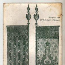 Postales: TÁRREGA SENYERA DEL ORFEÓ NOVA TÁRREGA. Lote 50475893