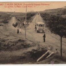 Postales: SANT HILARI SACALM AUTOMÓVILS HISPANO-HILARIENCA 1910. Lote 50478223