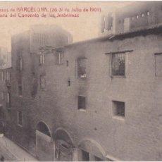 Postales: P- 2311. POSTAL SUCESOS DE BARCELONA 26-31 JULIO 1909. ATV Nº5. FACHADA CONVENTO JERONIMAS.. Lote 50528611
