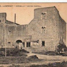 Postales: CORNELLÁ DE LLOBREGAT 1910 ANTICH CASTELL. Lote 50624127