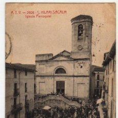 Postales: SANT HILARI SACALM 1910 PLAZA DE LA IGLESIA CON SELLO . Lote 50742337