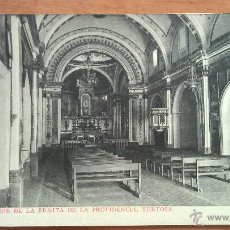 Postales: TORTOSA - INTERIOR DE LA ERMITA DE LA PROVIDENCIA. Lote 50997056