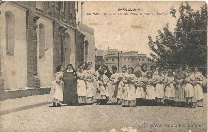 ANTIGUA POSTAL BARCELONA 1920 AMPARO DE SANTA LUCIA PARA NIÑAS CIEGAS CIEGOS PATIO NE NC (Postales - España - Cataluña Antigua (hasta 1939))