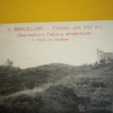 Postales: ENVIO GRATIS ANTIGUA POSTAL BARCELONA 7 TIBIDABO OBSERVATORIO FABRA ROISIN NO CIRCULADA. Lote 51403153