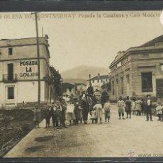 Postales: OLESA DE MONTSERRAT - JB 5 - POSADA LA CATALANA Y CAFE MODELO - FOTOGRAFICA - (35957). Lote 51454484
