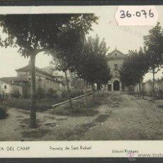 Postales: SELVA DEL CAMP - 8 - PASSEIG DE SANT RAFAEL - FOTOGRAFICA ED· FORTUNY - (36076). Lote 51481682