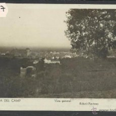 Postales: SELVA DEL CAMP - 5 - VISTA GENERAL - FOTOGRAFICA ED· FORTUNY - (36077). Lote 51481690