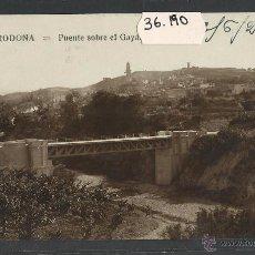 Postales: VILARODONA - PONT SOBRE EL GAIA - FOTOGRAFICA - (36190). Lote 51528579