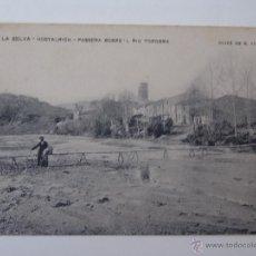 Postales: POSTAL DE LA SELVA HOSTALRICH PASSERA SOBRE RIU TORDERA. Lote 51684973