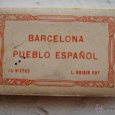 Postales: MINIACORDEÓN BARCELONA PUEBLO ESPAÑOL -15 VISTAS - L.ROISIN. Lote 51753783
