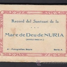 Postales: RECORD DEL SANTUARI DE LA MARE DE DEU DE NURIA CARPETILLA 21 FOTOGRAFIES SEPIA ED GUILERA AÑOS 20 30. Lote 51889754