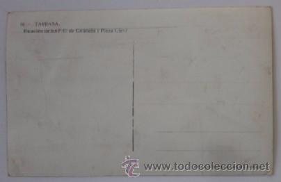 Postales: ANTIGUA POSTAL FOTOGRAFICA DE TARRASA / TERRASSA - ESTACION DEL F.C. DE CATALUÑA - Foto 2 - 52702458
