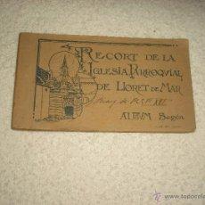 Postales: RECORT DE LA IGLESIA PARROQUIAL DE LLORET DE MAR . ALBUM SEGON 1921 . 12 POSTALES. Lote 52736465