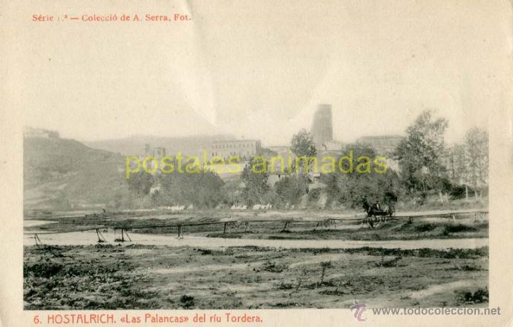 HOSTALRICH - LAS PALANCAS DEL RIU TORDERA - THOMAS Nº6 (Postales - España - Cataluña Antigua (hasta 1939))