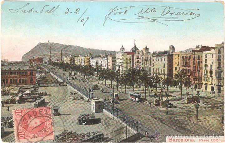BARCELONA PASEO DE COLÓN 1909 (Postales - España - Cataluña Antigua (hasta 1939))