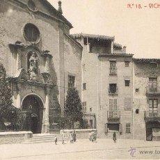 Postales: POSTAL 18. VICH. IGLESIA DEL CARME. CA. 1910. FOTOTIPIA THOMAS (1038). SIN CIRCULAR. Lote 53672847