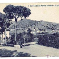 Postcards - PS6352 SAN PEDRO DE PREMIÁ 'ENTRADA A LA POBLACIÓN'. FERGUI. SIN CIRCULAR. PRINC. S. XX - 54555886