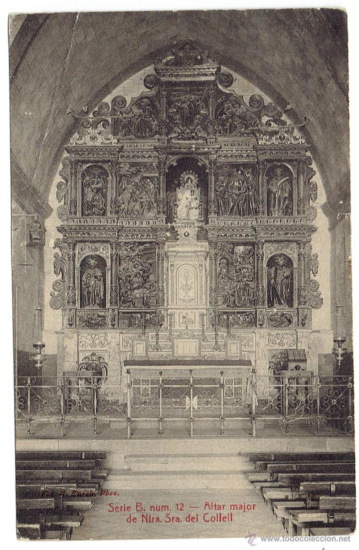PS5772 COLLELL 'NTA. SRA. DE COLLELL - ALTAR MAJOR'. M. BURCH. SIN CIRCULAR (Postales - España - Cataluña Antigua (hasta 1939))