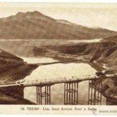 Postcards - PS5455 TREMP 'LLAC SANT ANTONI. PONT A SALÀS'. S. GORDÓ. SIN CIRCULAR - 46427700