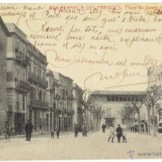 Postales: PS4895 VILAFRANCA DEL PENEDÉS 'PLAZA DE JAIME I'. CIRCULADA EN 1921. Lote 52503164