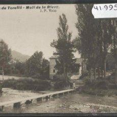 Postales: SANT PERE DE TORELLO - MOLI DE LA RIERA - FOTOGRAFICA J.P. VICH - (41995). Lote 54910350