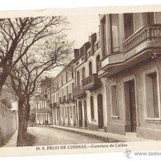 Postales: PS6433 S. FELIU DE CODINES 'CARRETERA DE CALDAS'. C. NAVARRO. SIN CIRCULAR. AÑOS 30. Lote 54941499