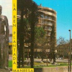 Postales: MANRESA, MONUMENT ALS INCIADORS DE LA SÈQUIA I ESCULTURA LA BEN PLANTADA DE JOSEP CLARÀ - VERT Nº 36. Lote 54946255