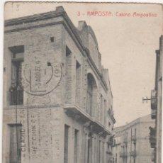 Postales: AMPOSTA. CASINO AMPOSTINO. Lote 54976154