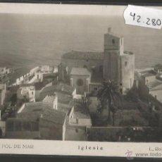 Postales: SANT POL DE MAR - 17 - IGLESIA - FOTOGRAFICA ROISIN - (42280). Lote 55084417