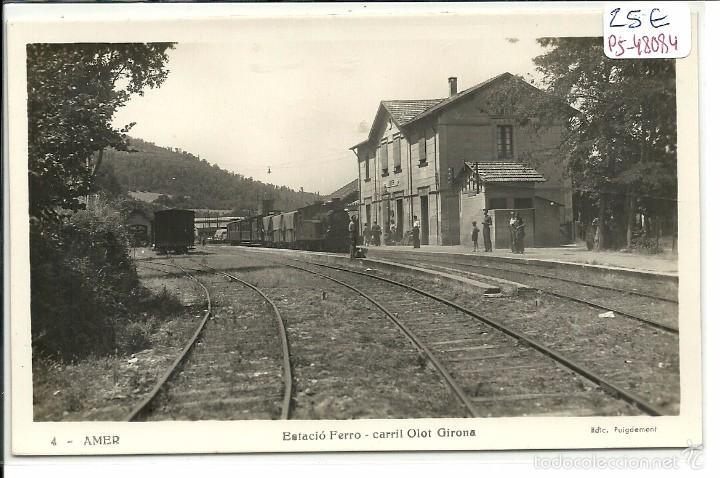 (PS-48084)POSTAL DE AMER-ESTACION FERROCARRIL DE OLOT A GIRONA (Postales - España - Cataluña Moderna (desde 1940))