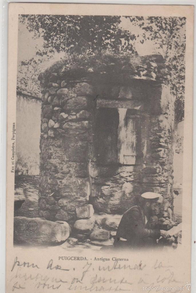 PUIGCERDA. ANTIGUA CISTERNA (Postales - España - Cataluña Antigua (hasta 1939))