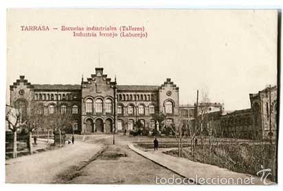 BARCELONA TARRASA ESCUELAS INDUSTRIALES TALLERES. SIN CIRCULAR (Postales - España - Cataluña Antigua (hasta 1939))